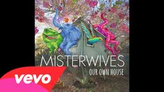 MisterWives - Our Own House (Audio). Listen on @Spotify follow rhen13.