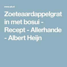 Zoeteaardappelgratin met bosui - Recept - Allerhande - Albert Heijn