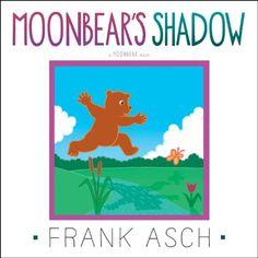 Moonbear's Shadow by Frank Asch http://www.amazon.com/dp/1442494263/ref=cm_sw_r_pi_dp_EKhbvb0M56BA0