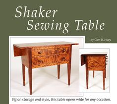 """From the article """" Shaker Sewing Table by Glen D. Huey"""