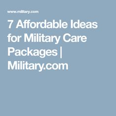 7 Affordable Ideas for Military Care Packages | Military.com