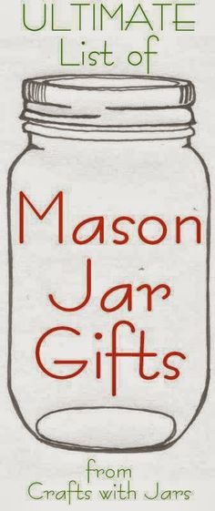 Coming Soon!  The ultimate list of mason jar gifts from Crafts with Jars.  Submit your crafts in a jar today!