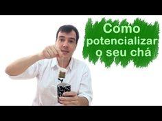 Como energizar e potencializar o seu chá - YouTube