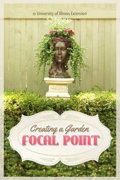 Creating a Garden Focal Point