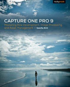 Capture One Pro 9 –Rocky Nook