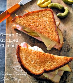Grown Up Grilled Cheese – Turkey Pear and Brie Recipe | MiscFinds4u