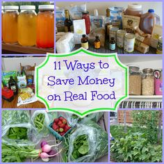 11 Ways to Save Money on Real Food