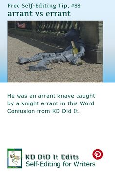 A Word Confusion post for self-editing writers with arrant pens and errant ways.