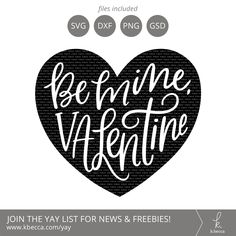 Be Mine | Valentines Day SVG Files | Pinterest | Free svg cut files