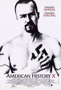 American History X (1998) This one is a gut-wrenching movie about transformation.