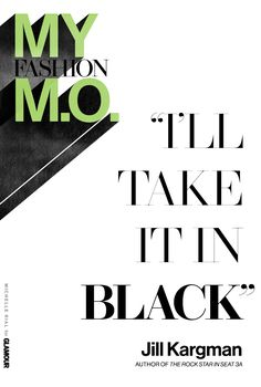 Fashion M.O. from writer Jill Kargman. What's your #stylemantra?