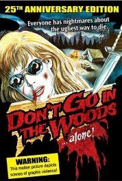 Don't Go in the Woods (1981) Pinned by The Naked Scotsman