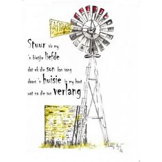 Canvas: Windmill with Text Canvas: Size x Frames Call us: 861999938 Chutney Grey - Cape Town Calligraphy Quotes Scriptures, Bible Quotes, Bible Verses, Qoutes, Windmill Quotes, Windmill Art, Love My Kids Quotes, Classroom Expectations, Afrikaanse Quotes