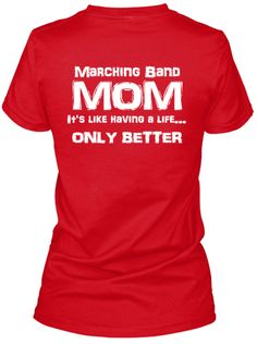 Show your MARCHING BAND MOM pride with this red and white tee! Great for middle school/high school/college/marching band moms!