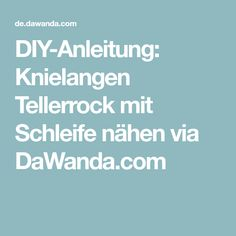 DIY-Anleitung: Knielangen Tellerrock mit Schleife nähen via DaWanda.com