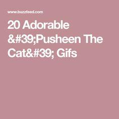 20 Adorable 'Pusheen The Cat' Gifs