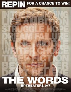CBS Films wants you to be inspired! The Words starring Bradley Cooper, Jeremy Irons, Dennis Quaid, Olivia Wilde, Zoe Saldana and Ben Barnes is a romantic drama about finding inspiration and making choices that fulfill our greatest aspirations. To enter: 1. Follow @CBSFilms on Pinterest 2. Repin the photo from #TheWords – Repin for a Chance to Win board that inspires you the most 3. Automatically be entered for a chance to win a Kindle! Details: http://www.thewordsmovie.com/officialrules/