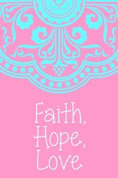 faith,+hope,+love.jpg 320×480 pixels