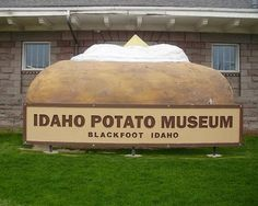 Now that is one big potato! We forget the interesting places we can visit right here on the U.S.  This keeps the money in America!