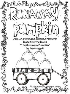 Runaway Pumpkin Unit...poetry, fantasy vs. realistic fiction, retelling, reader's response,some fun word work, greater than and less than math activities, a mystery number with greater and less than clues, and a science activity that deals with movement.