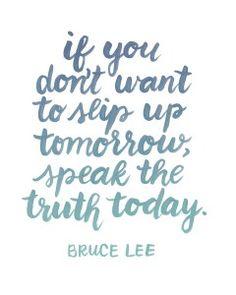 Bruce Lee Truth Quote - www.randomolive.com