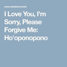 ho oponopono ho oponopono i m sorry please forgive me i  forgive but not forget essay checker forgive and forget essay sample bla bla writing so it is not possible to forgive and forget completely if you are