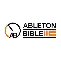 Ableton Bible - Link to their FREE SAMPLES & Presets!