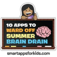 Top 10 Apps to ward off summer brain drain! Just in time for my kids! For all ages, even the older kids.