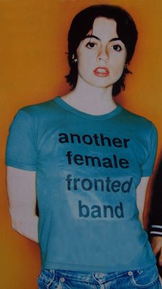 """Louise Wener of the group Sleeper was more than just """"another female fronted band"""", but she made her point loud and clear with this t-shirt!"""
