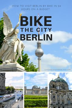How To Visit Berlin By Bike in 24 hours On A Budget Travel Guide