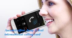Amantel provides the #cheap #international #calling at very #lowest #rates. Enjoy the cheap #calling to more talk with your #family and #friend. No need to waste time, Just click here and buy your plans - http://www.amantel.com/