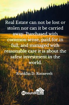 The Greatest Real Estate Quotes  Real Estates Real Estate Quotes