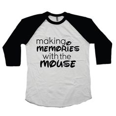 """Making Memories with the Mouse"" kids black and white raglan tee is perfect for your trip to Disney!"