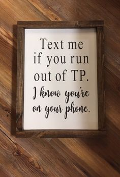 Items similar to Text Me If You Tun Out of TP / bathroom sign / wall decor / sign on Etsy Bathroom Plants, Bathroom Signs, Small Bathroom, Bathroom Ideas, Bathroom Humor, Basement Bathroom, Bathroom Organization, Diy Wall Decor For Bathroom, Bathroom Storage