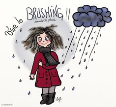 brushing, pluie, temps, croqmavie.fr Illustrations, Decir No, Best Friends, Girly, Bullet Journal, Lol, Messages, Humor, Cool Stuff