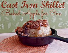 Cast Iron Skillet Baked Apple for One via Juggling Act Mama
