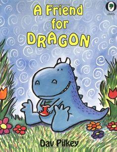 A Friend For Dragon (Dragon Tales (Random House Paperback)) by Dav Pilkey http://smile.amazon.com/dp/0531070549/ref=cm_sw_r_pi_dp_UAydxb0C7Q5Z2