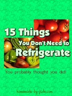 15 Things You Don't Need To Refrigerate - Homemade by Jade Recipe Organization, Organization Hacks, Pantry List, Cleaners Homemade, Grow Your Own Food, Learn To Sew, Recipe Tips, Recipes, Food Hacks