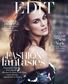 The Edit Magazine October 2014 | Keira Knightley by David Bellemere  [Fashion]