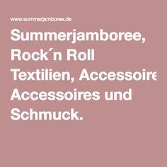 Summerjamboree, Rock ́n Roll Textilien, Accessoires und Schmuck.