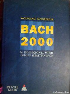 Wolfang Sandberger, Bach 2000, 24 intervenciones sobre Johann Sebastian Bach