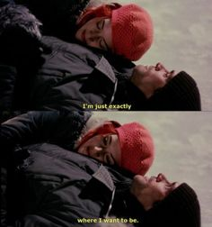 "Ah... One of my favorite movies, had to watch it few times though to understand! And outstanding filming skills!  ""Im just exactly where I want to be"", Eternal Sunshine of the Spotless Mind, film, quote"