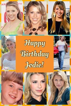 HAPPY BIRTHDAY JODIE SWEETIN! Have a great birthday with your family and friends. I love full house it was such a comedy. You were so cute.