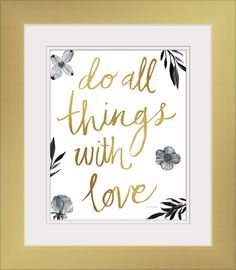 """Gold hand lettering artwork """"Do All Things with Love Black and White"""" wall art by Sara Zieve Miller from Great BIG Canvas"""