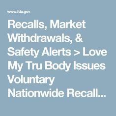 Recalls, Market Withdrawals, & Safety Alerts > Love My Tru Body Issues Voluntary Nationwide Recall of Skinny Bee Diet Due To Presence of Undeclared Sibutramine, Desmethylsibutramine and/Phenolphthalein