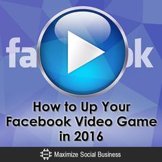 Tricks to creating compelling Facebook videos