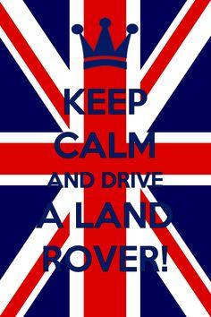 Keep Calm!   #LandRover