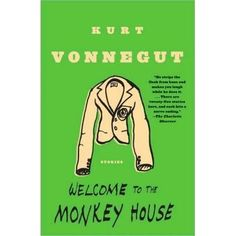 "This short-story collection Welcome to the Monkey House (1968) incorporates almost completely Vonnegut's 1961 ""Canary in a Cathouse,"" whi..."
