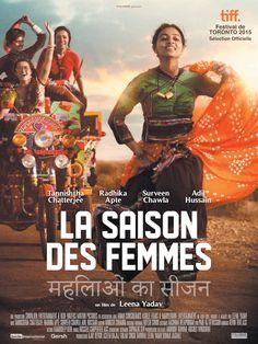 La saison des femmes, BA enfin dévoilée, du film indien de Leena Yadav