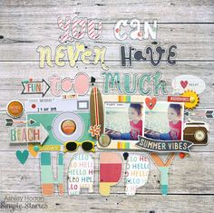 You Can Never Have Too Much Happy - Scrapbook.com - Made with Simple Stories Summer Vibes collection.